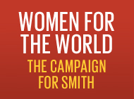 Women for the World: The Campaign for Smith