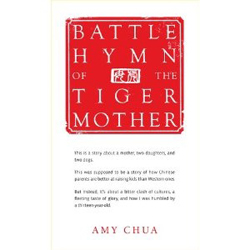 'Battle Hymn of the Tiger Mother' book jacke